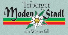 Triberger Modenstadl